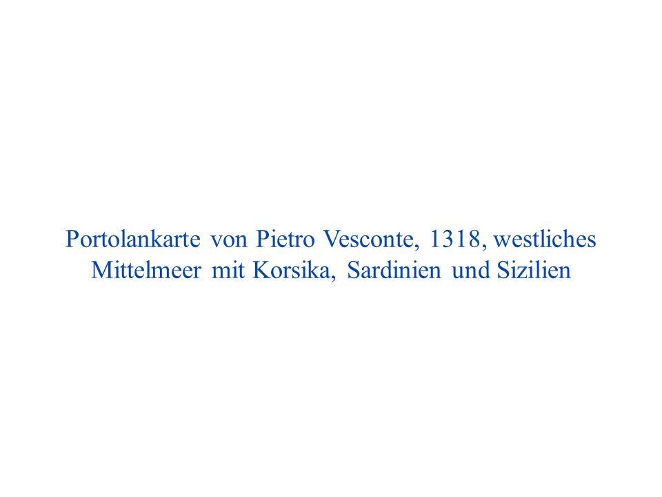 Portolankarte von Pietro Vesconte, 1318, westliches Mittelmeer mit Korsika, Sardinien und Sizilien