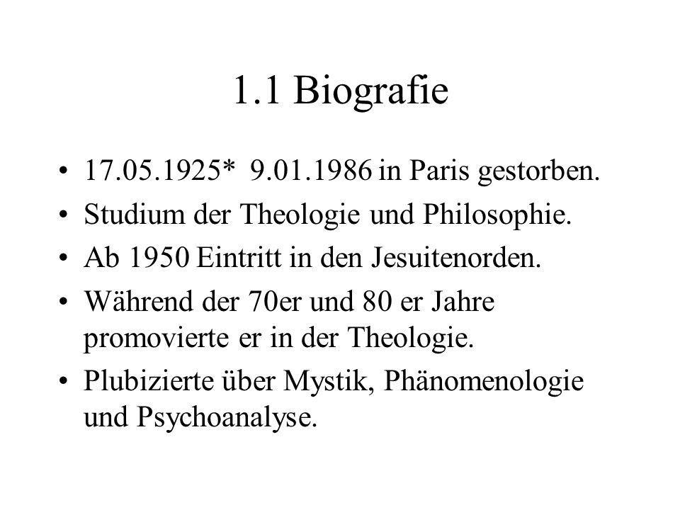 1.1 Biografie 17.05.1925* 9.01.1986 in Paris gestorben.