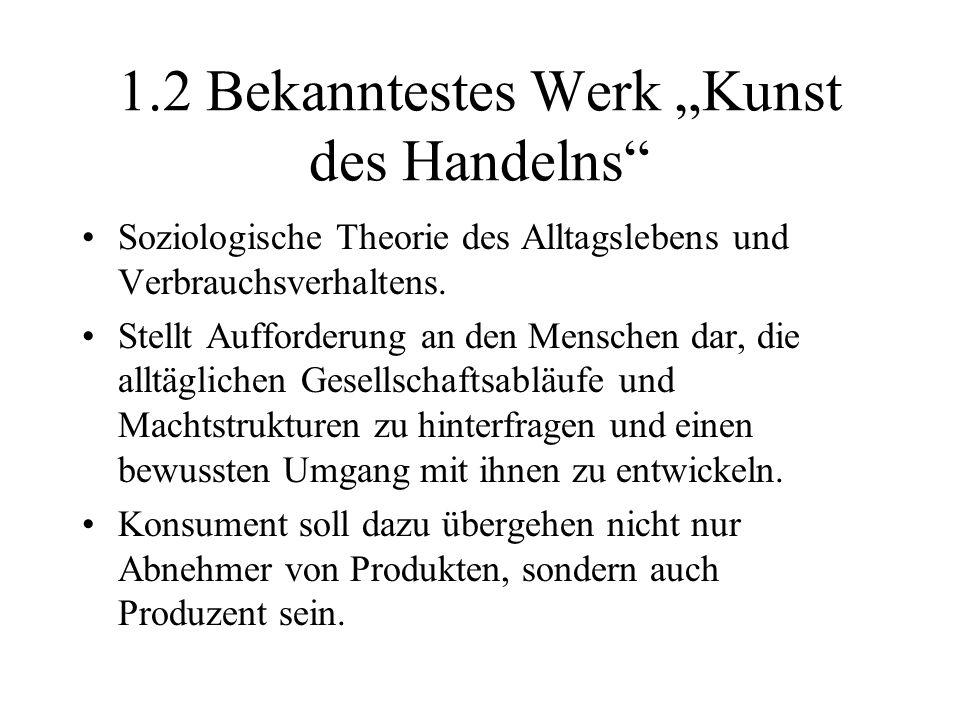 """1.2 Bekanntestes Werk """"Kunst des Handelns"""