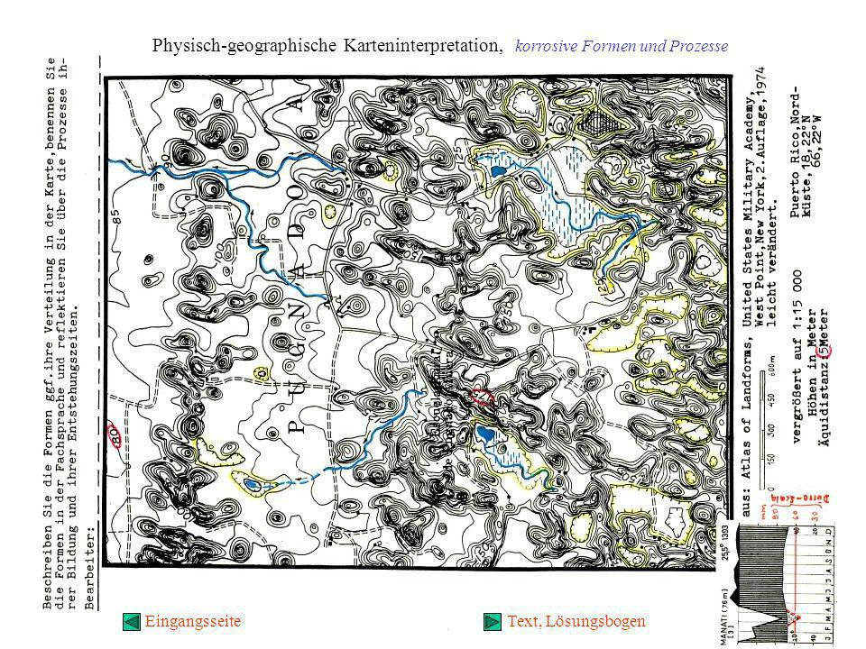 Physisch-geographische Karteninterpretation, korrosive Formen und Prozesse