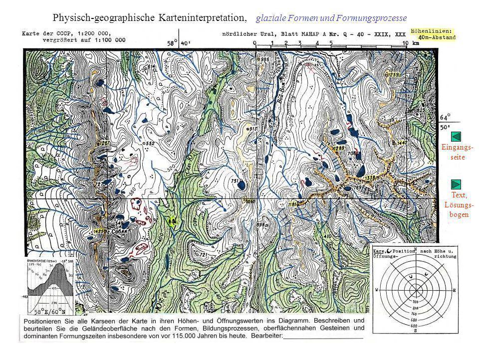Physisch-geographische Karteninterpretation, glaziale Formen und Formungsprozesse