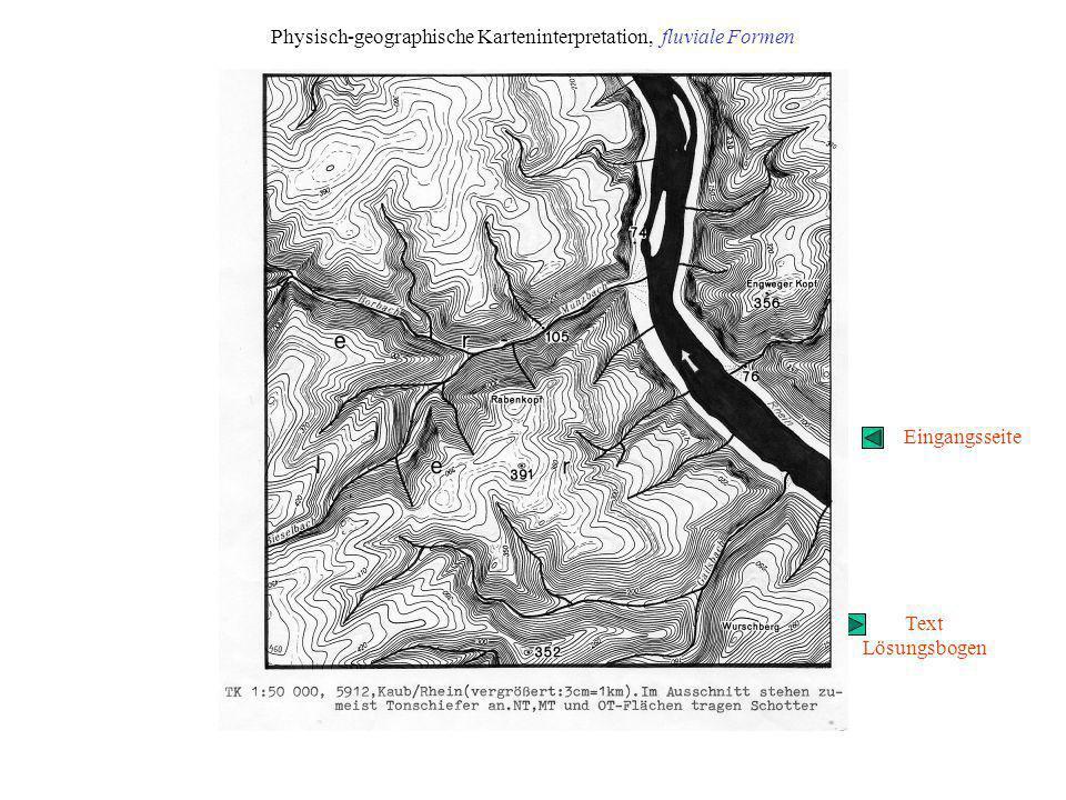 Physisch-geographische Karteninterpretation, fluviale Formen
