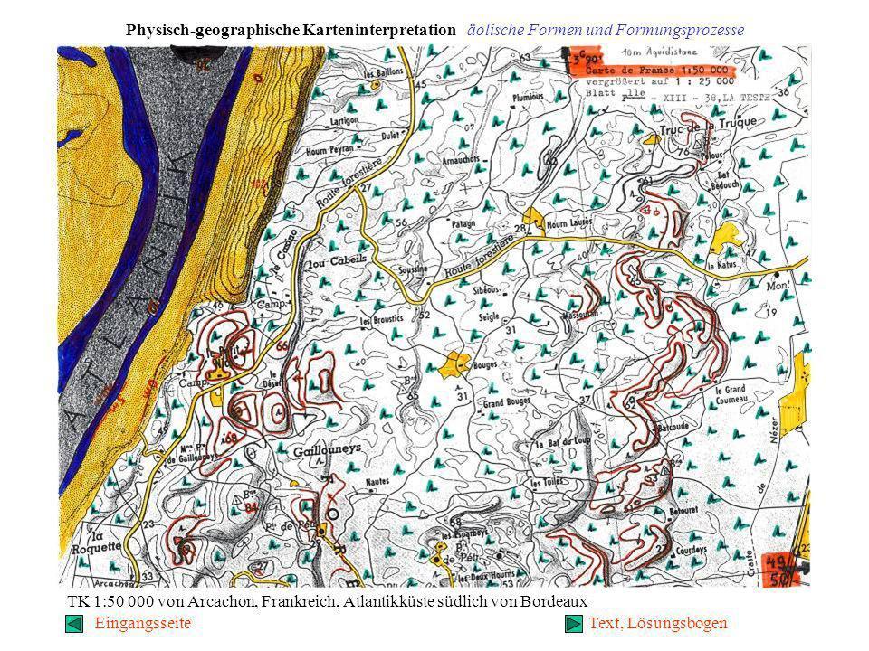 Physisch-geographische Karteninterpretation äolische Formen und Formungsprozesse