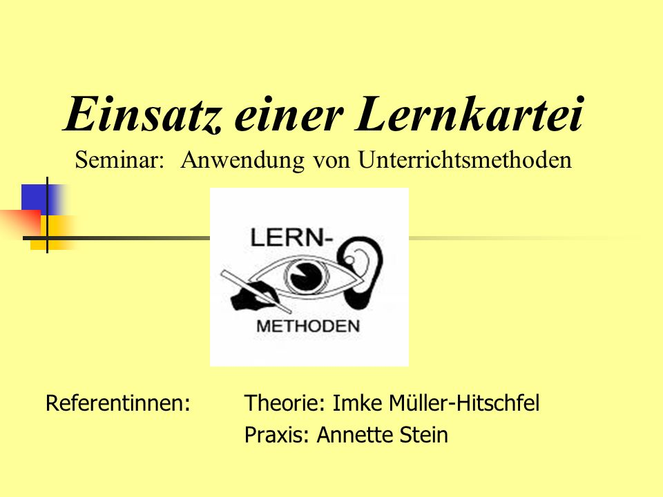 Einsatz einer Lernkartei Seminar: Anwendung von Unterrichtsmethoden