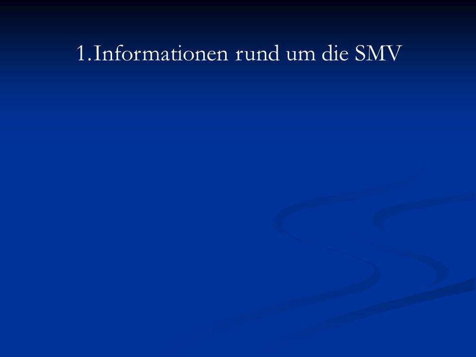 Informationen rund um die SMV