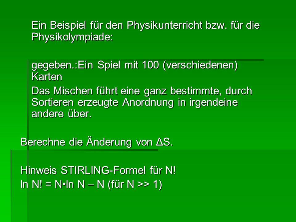 Ein Beispiel für den Physikunterricht bzw. für die Physikolympiade: