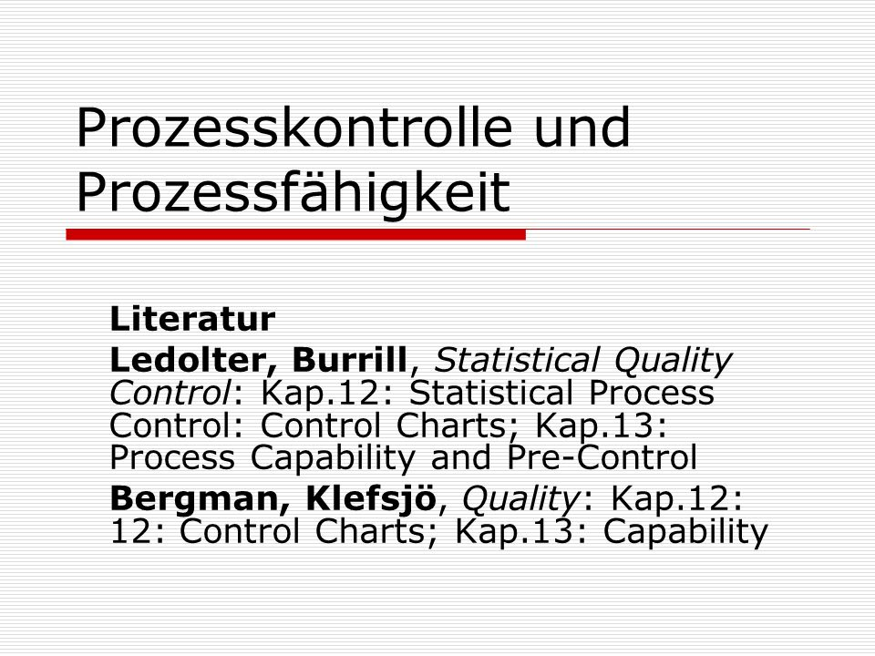 Prozesskontrolle und Prozessfähigkeit