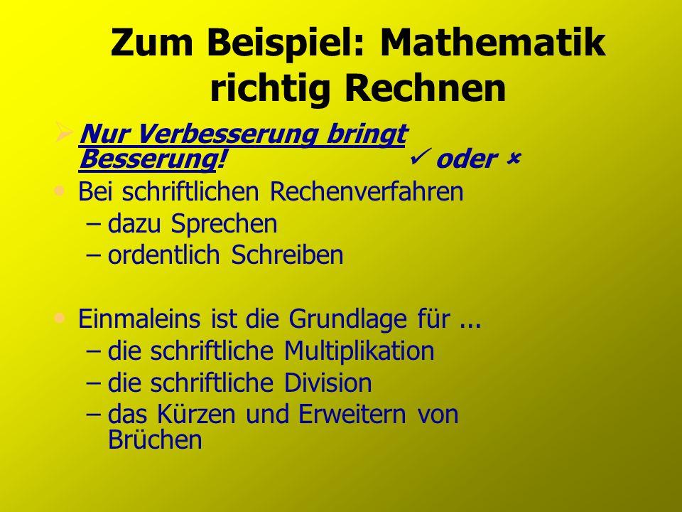 Zum Beispiel: Mathematik richtig Rechnen