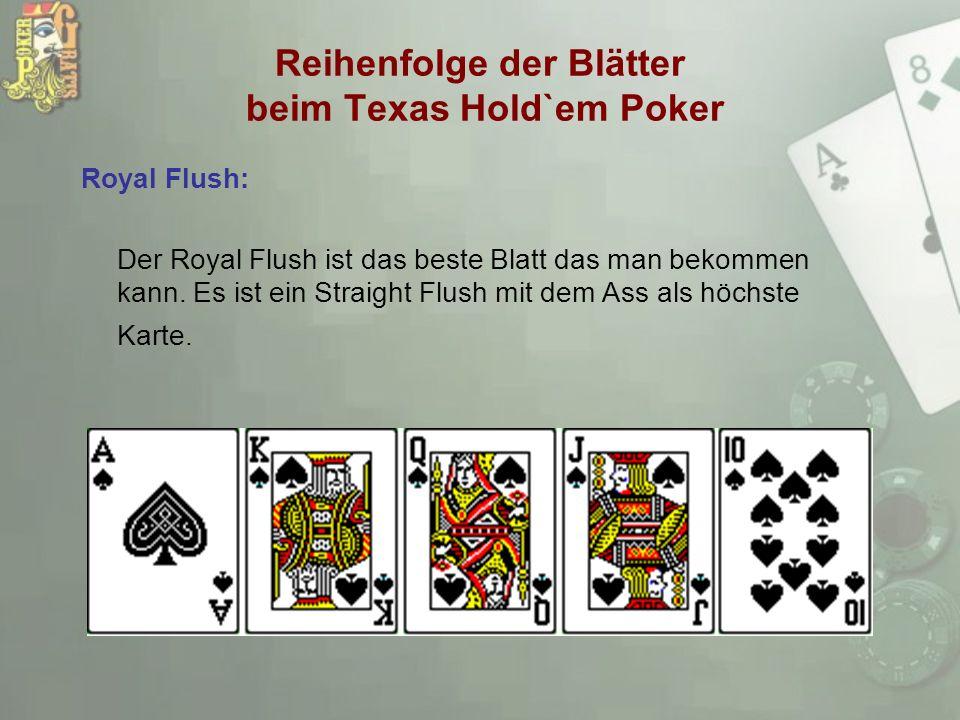 Reihenfolge der Blätter beim Texas Hold`em Poker