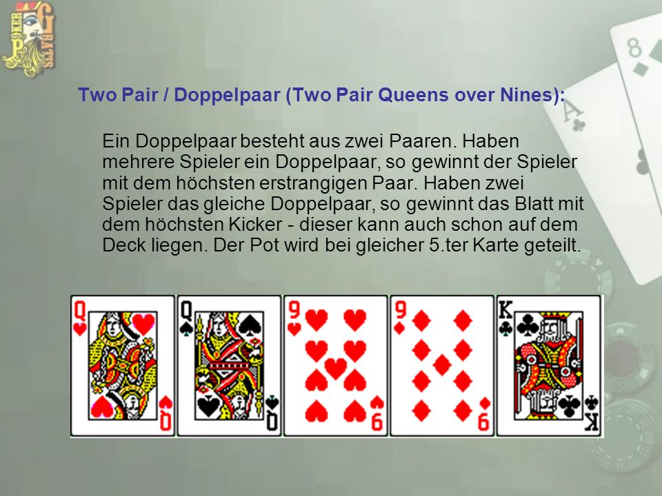 Two Pair / Doppelpaar (Two Pair Queens over Nines):