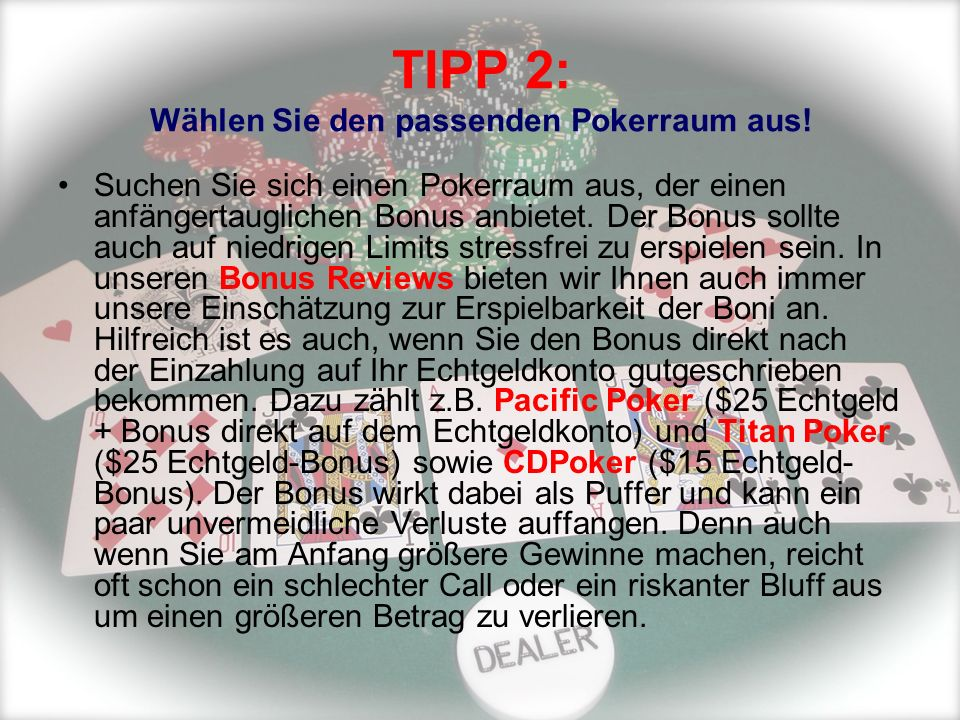 TIPP 2: Wählen Sie den passenden Pokerraum aus!