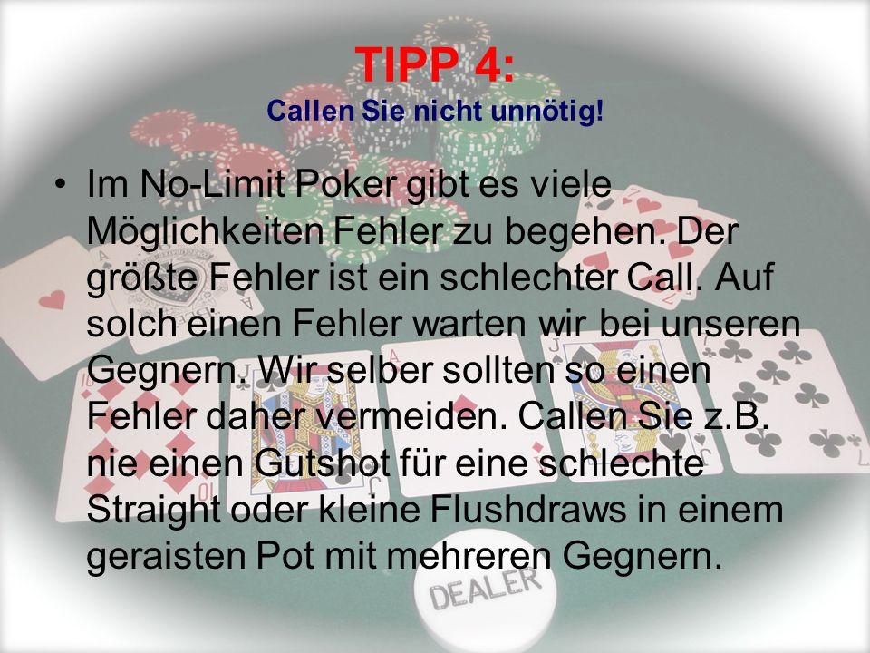 TIPP 4: Callen Sie nicht unnötig!