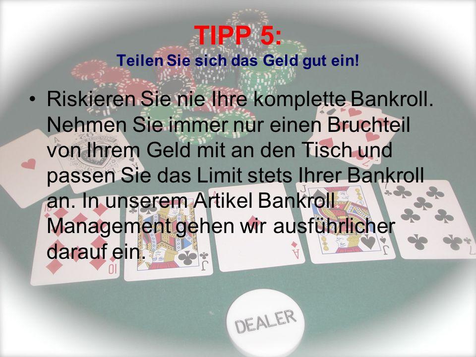TIPP 5: Teilen Sie sich das Geld gut ein!