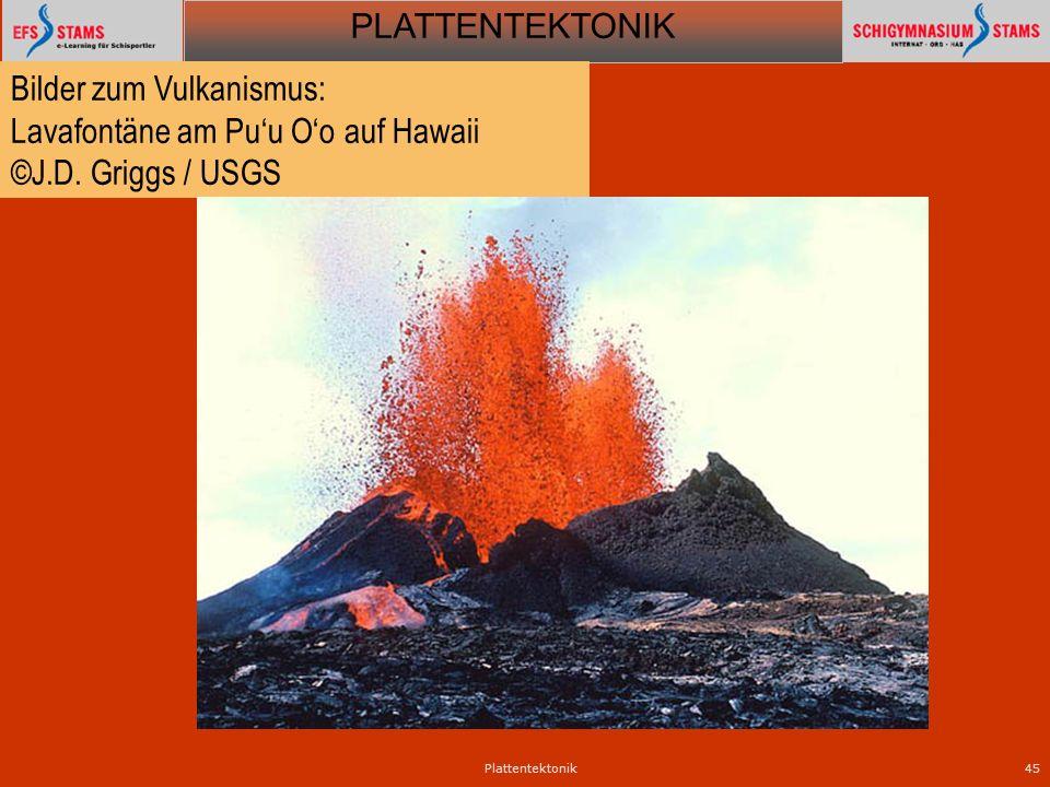 Bilder zum Vulkanismus: Lavafontäne am Pu'u O'o auf Hawaii