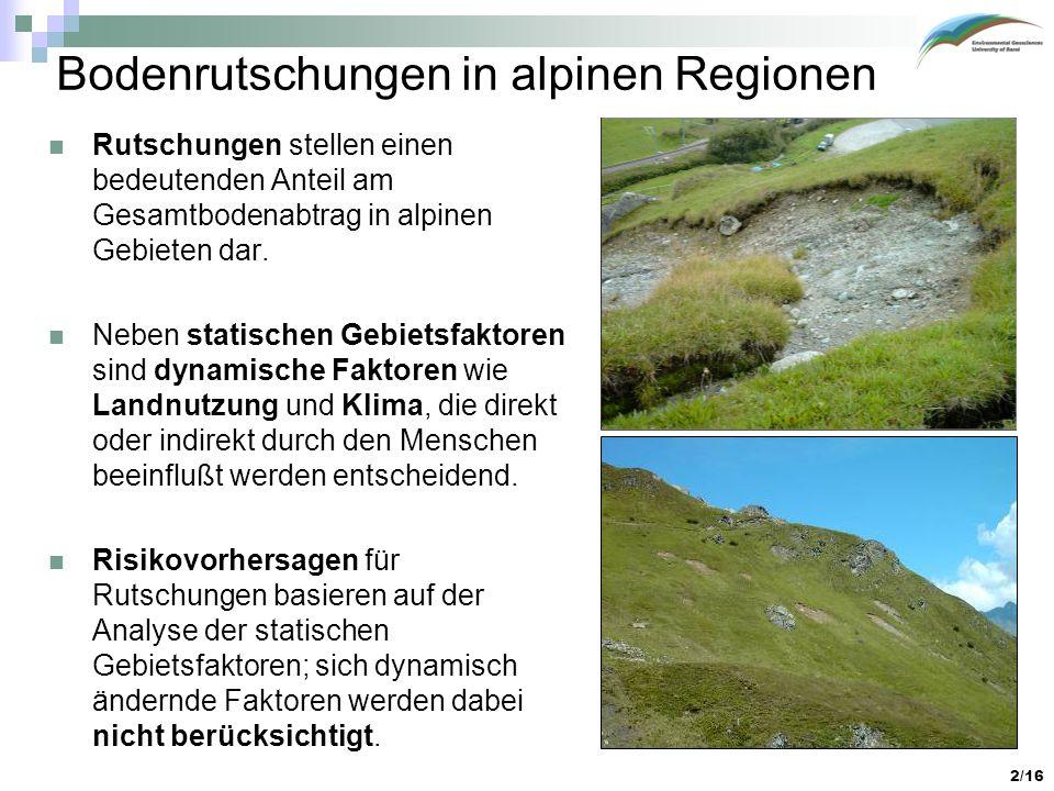 Bodenrutschungen in alpinen Regionen