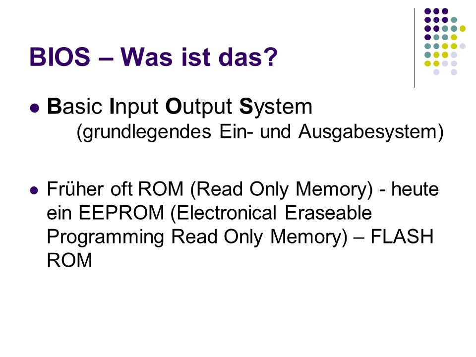 BIOS – Was ist das Basic Input Output System (grundlegendes Ein- und Ausgabesystem)
