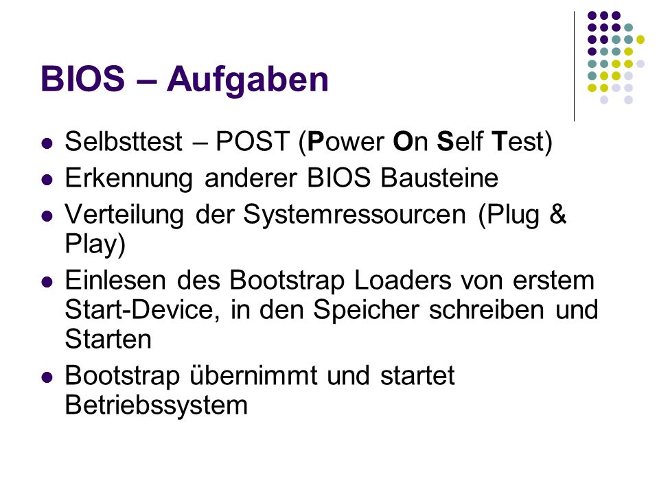BIOS – Aufgaben Selbsttest – POST (Power On Self Test)