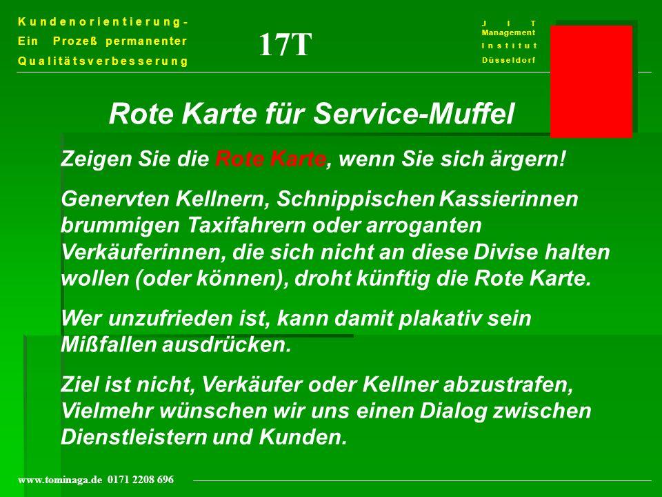 17T Rote Karte für Service-Muffel