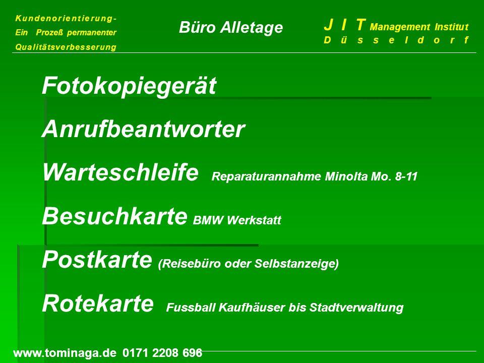 Warteschleife Reparaturannahme Minolta Mo. 8-11