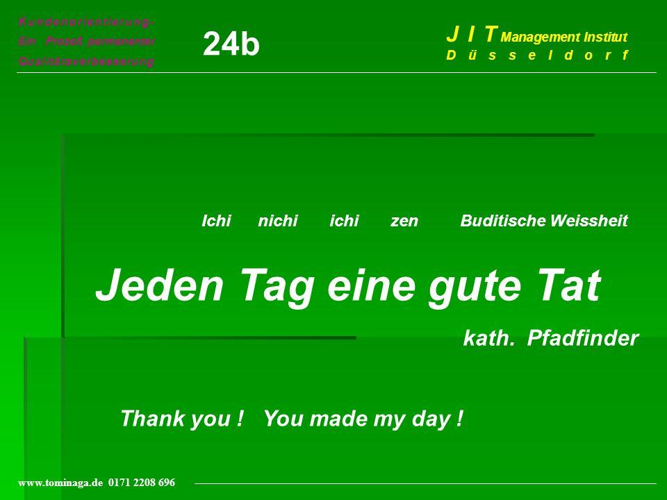 Jeden Tag eine gute Tat 24b J I T Management Institut Düsseldorf