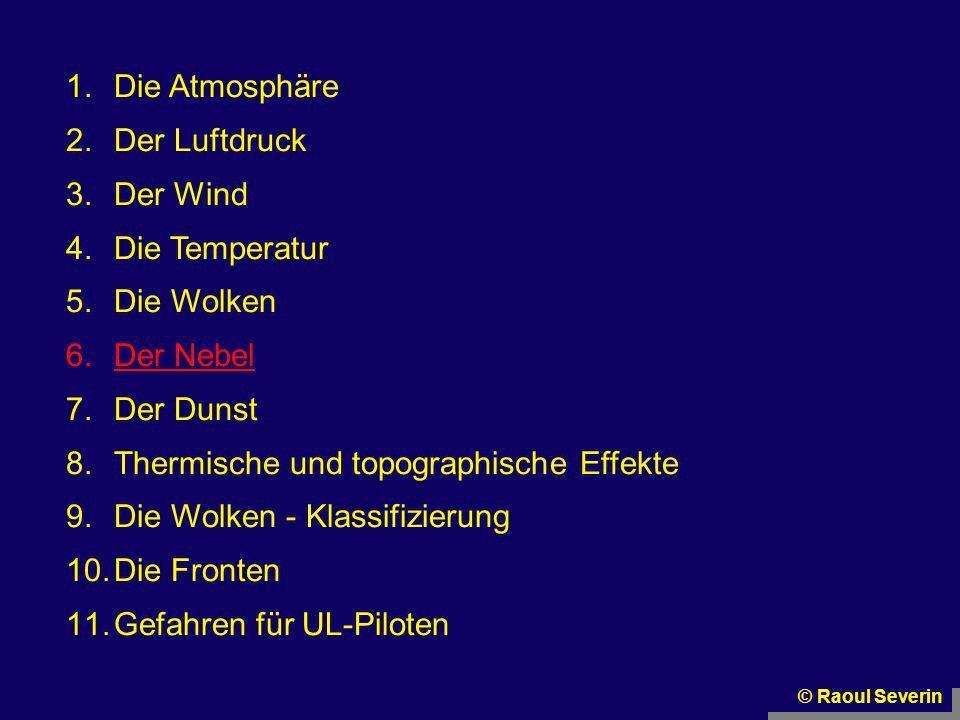 Thermische und topographische Effekte Die Wolken - Klassifizierung