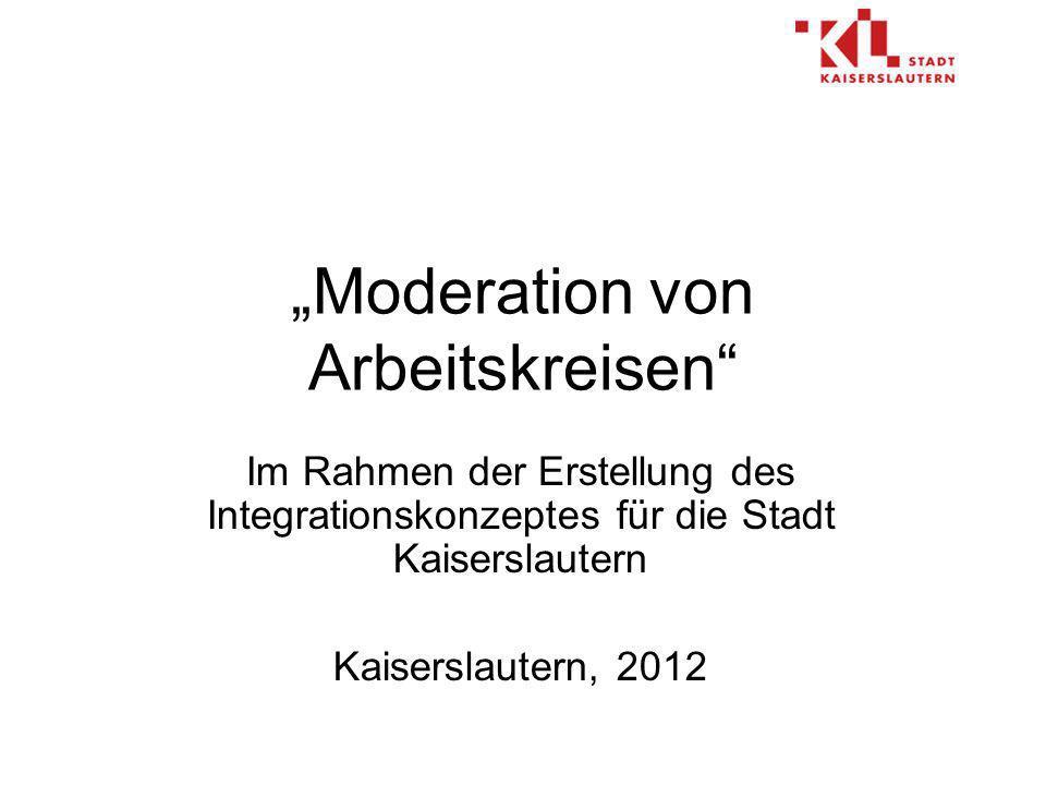 """""""Moderation von Arbeitskreisen"""