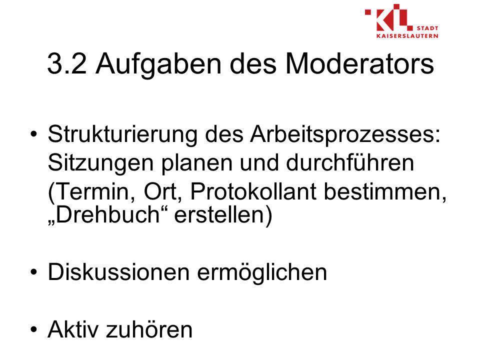 3.2 Aufgaben des Moderators