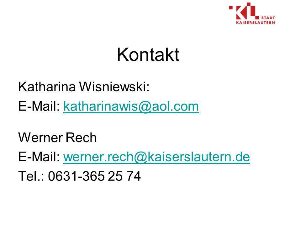 Kontakt Katharina Wisniewski: E-Mail: katharinawis@aol.com Werner Rech