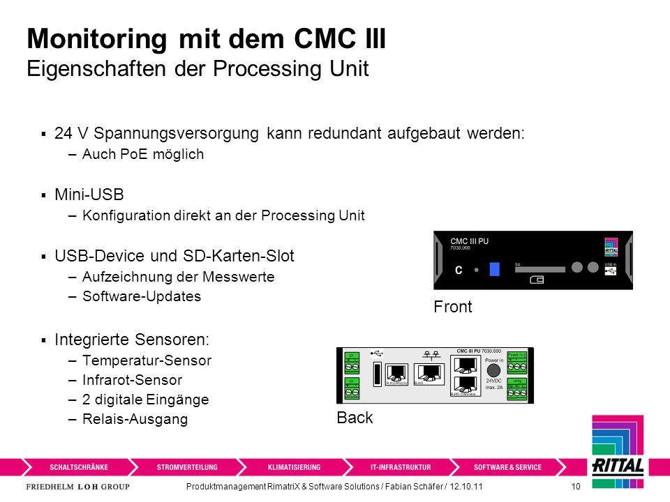 Monitoring mit dem CMC III Eigenschaften der Processing Unit