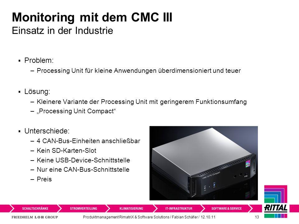 Monitoring mit dem CMC III Einsatz in der Industrie