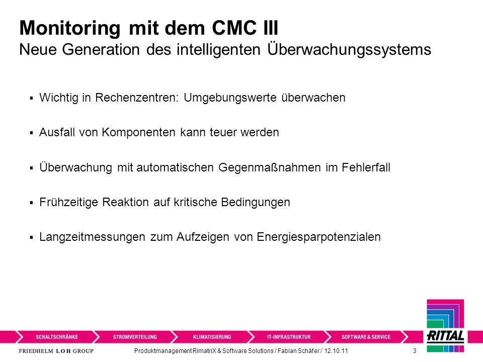 Monitoring mit dem CMC III Neue Generation des intelligenten Überwachungssystems
