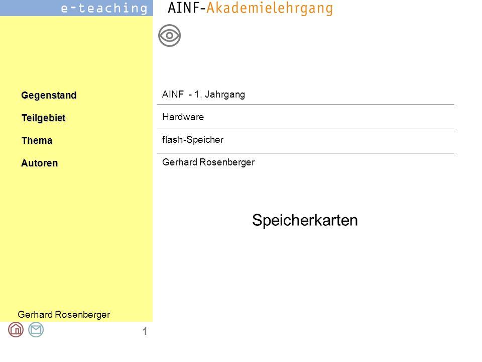 AINF - 1. Jahrgang Hardware flash-Speicher Gerhard Rosenberger