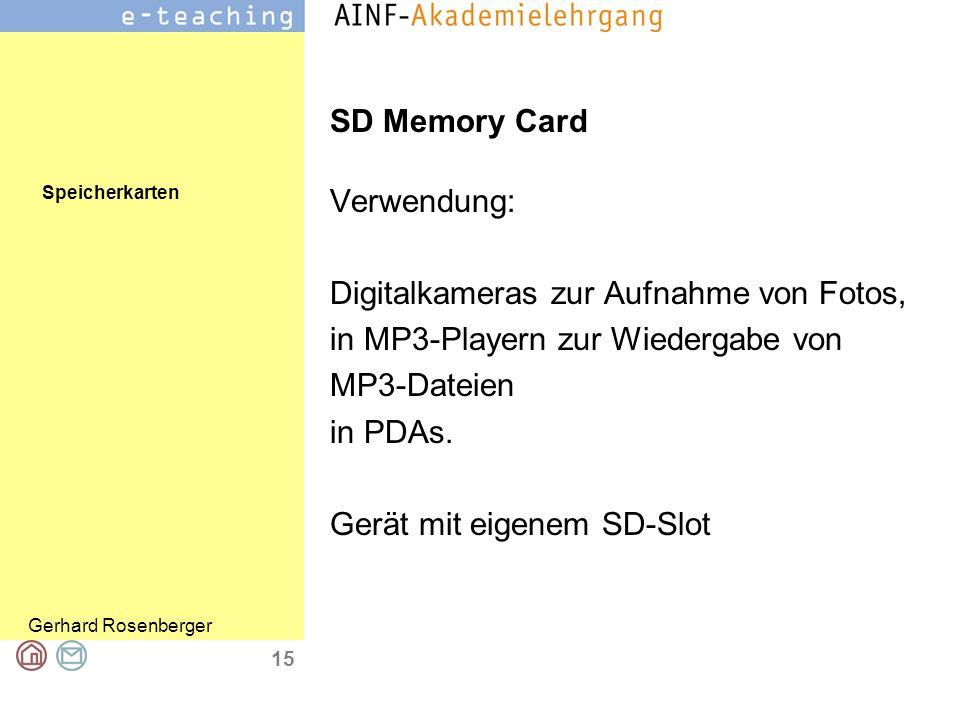 SD Memory Card Verwendung: Digitalkameras zur Aufnahme von Fotos, in MP3-Playern zur Wiedergabe von.