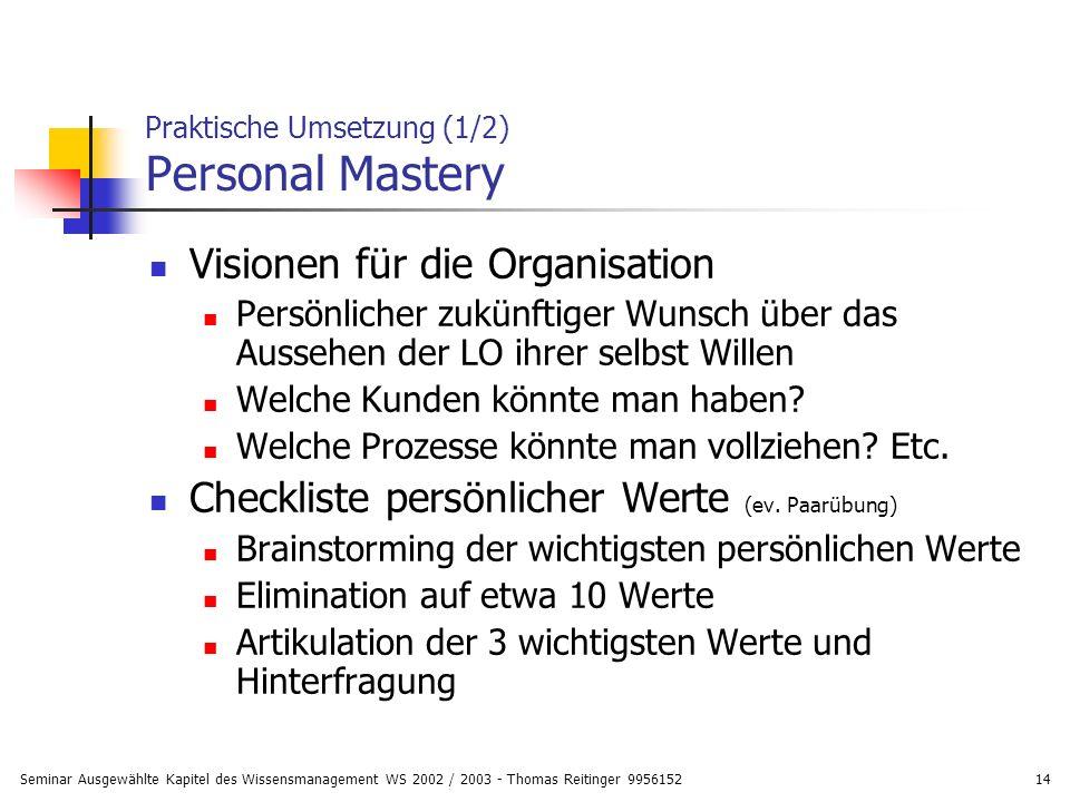 Praktische Umsetzung (1/2) Personal Mastery