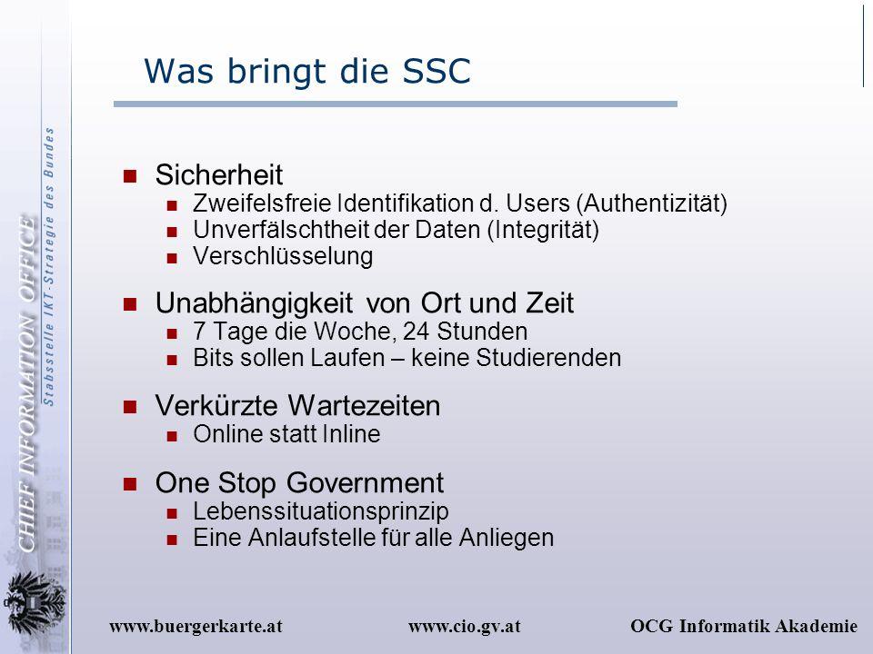 Was bringt die SSC Sicherheit Unabhängigkeit von Ort und Zeit