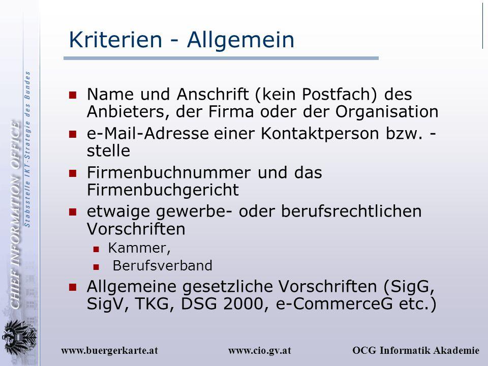 Kriterien - Allgemein Name und Anschrift (kein Postfach) des Anbieters, der Firma oder der Organisation.