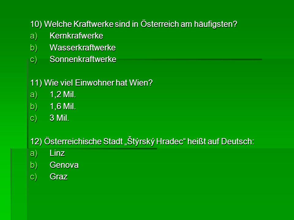 10) Welche Kraftwerke sind in Österreich am häufigsten