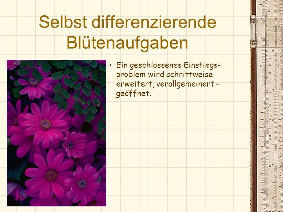 Selbst differenzierende Blütenaufgaben