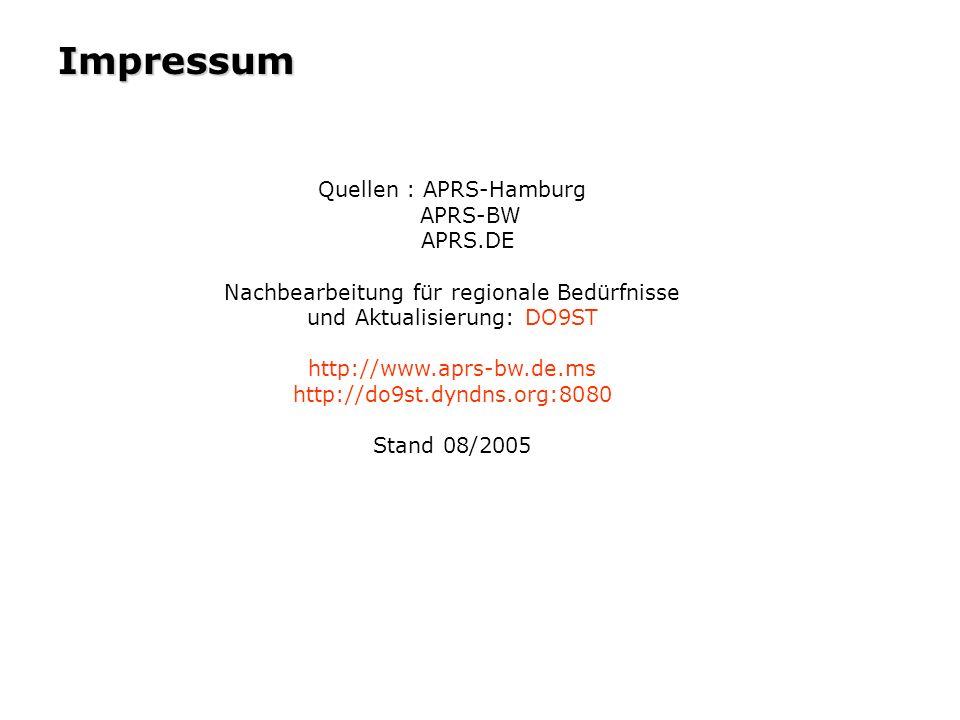 Impressum Quellen : APRS-Hamburg APRS-BW APRS.DE