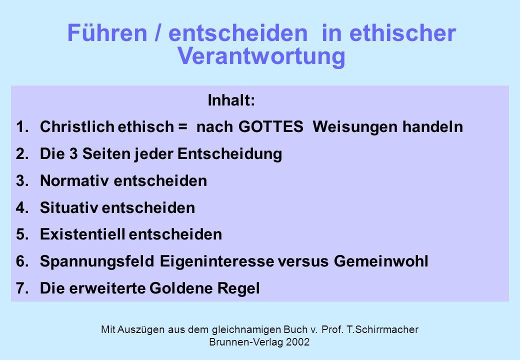 Führen / entscheiden in ethischer Verantwortung