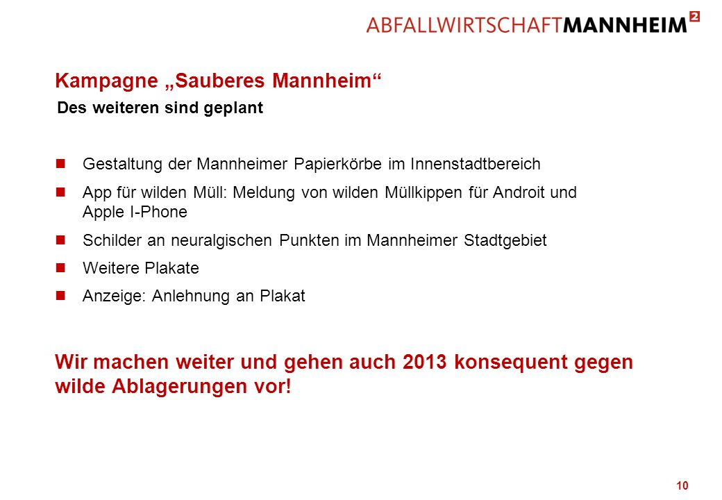 "Kampagne ""Sauberes Mannheim"