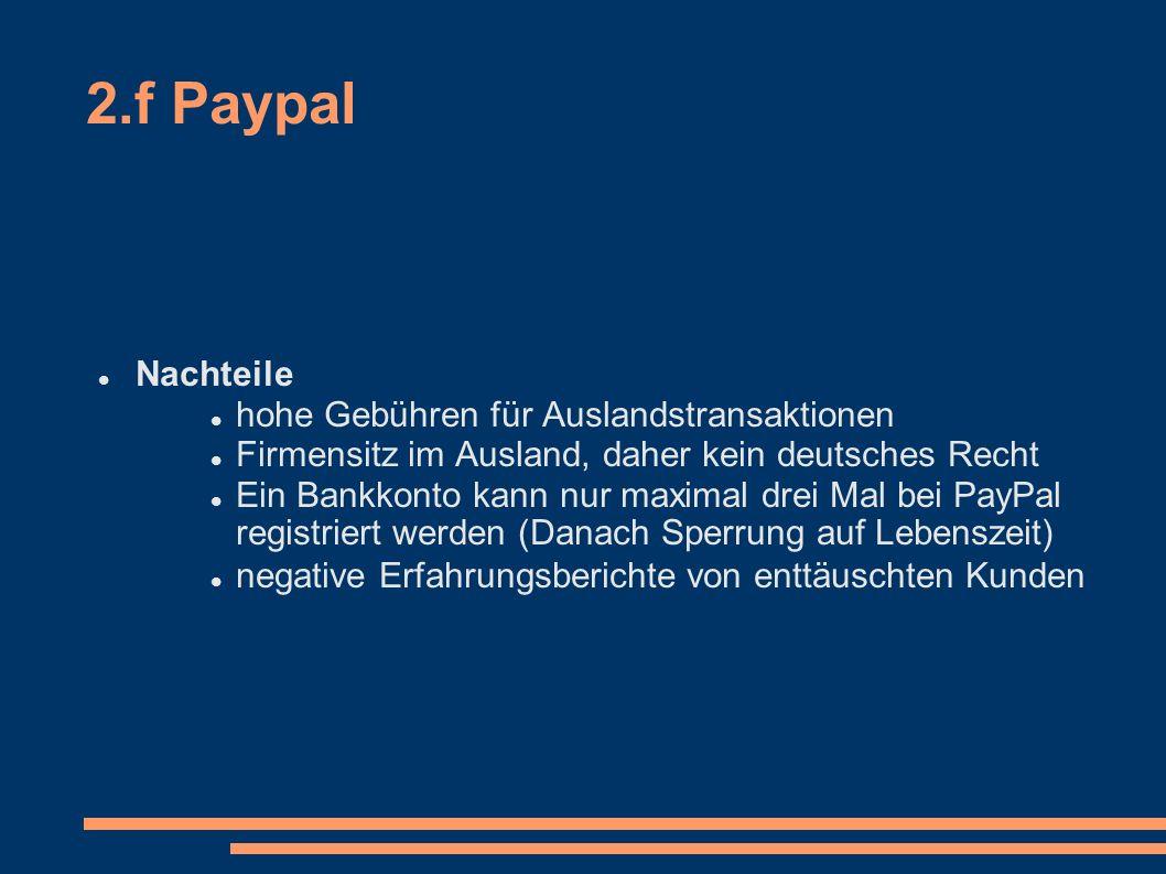 2.f Paypal Nachteile hohe Gebühren für Auslandstransaktionen