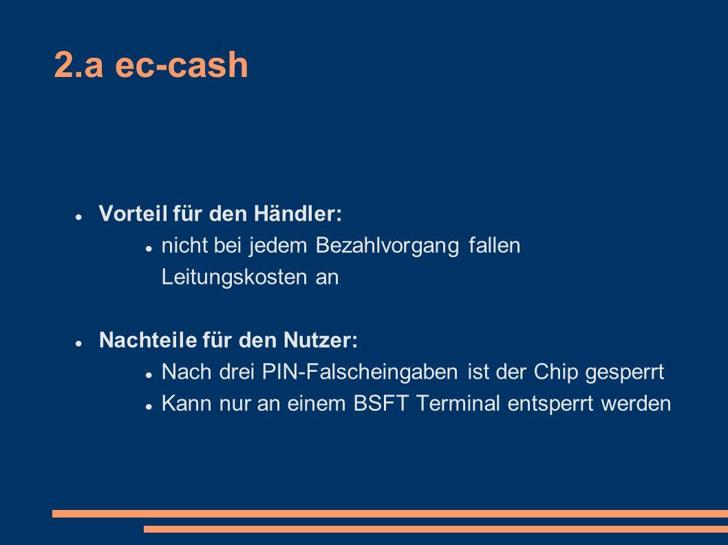 2.a ec-cash Vorteil für den Händler: