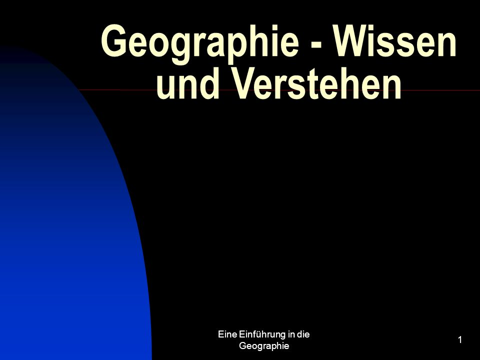 Geographie - Wissen und Verstehen