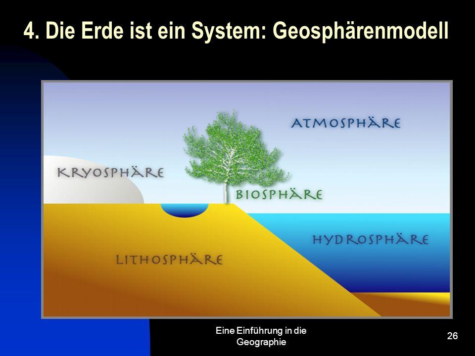 4. Die Erde ist ein System: Geosphärenmodell