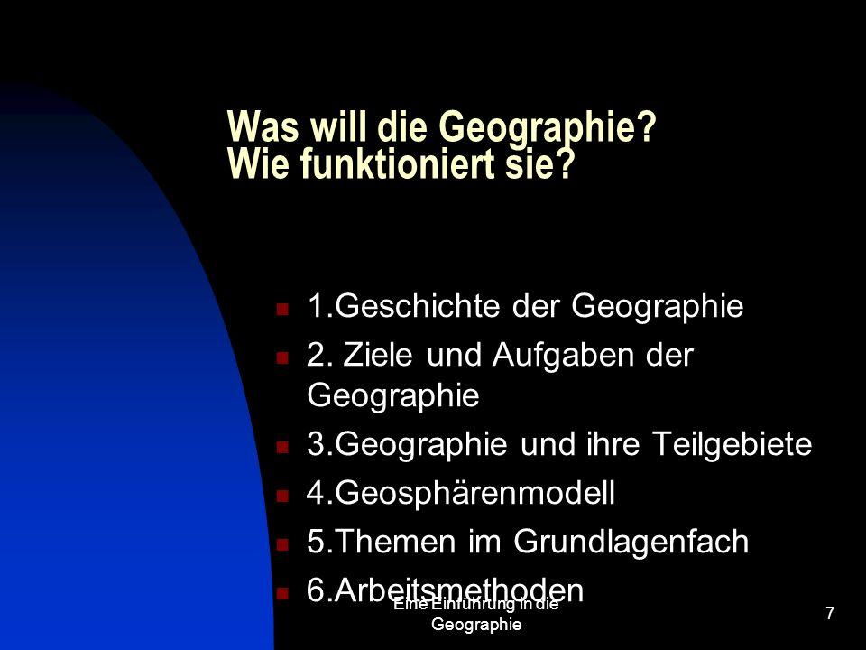 Was will die Geographie Wie funktioniert sie