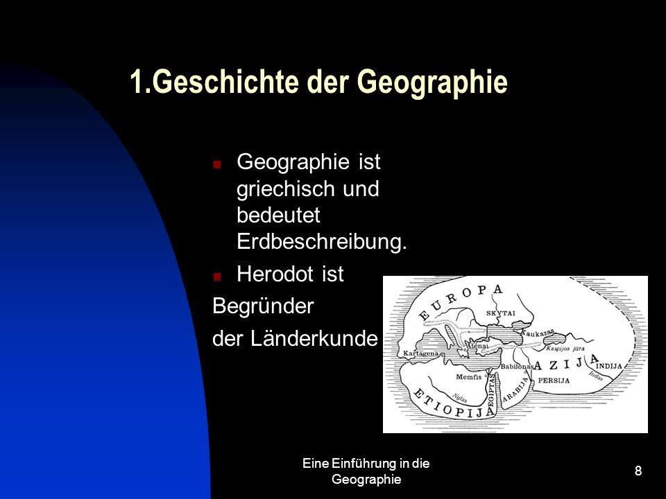 1.Geschichte der Geographie