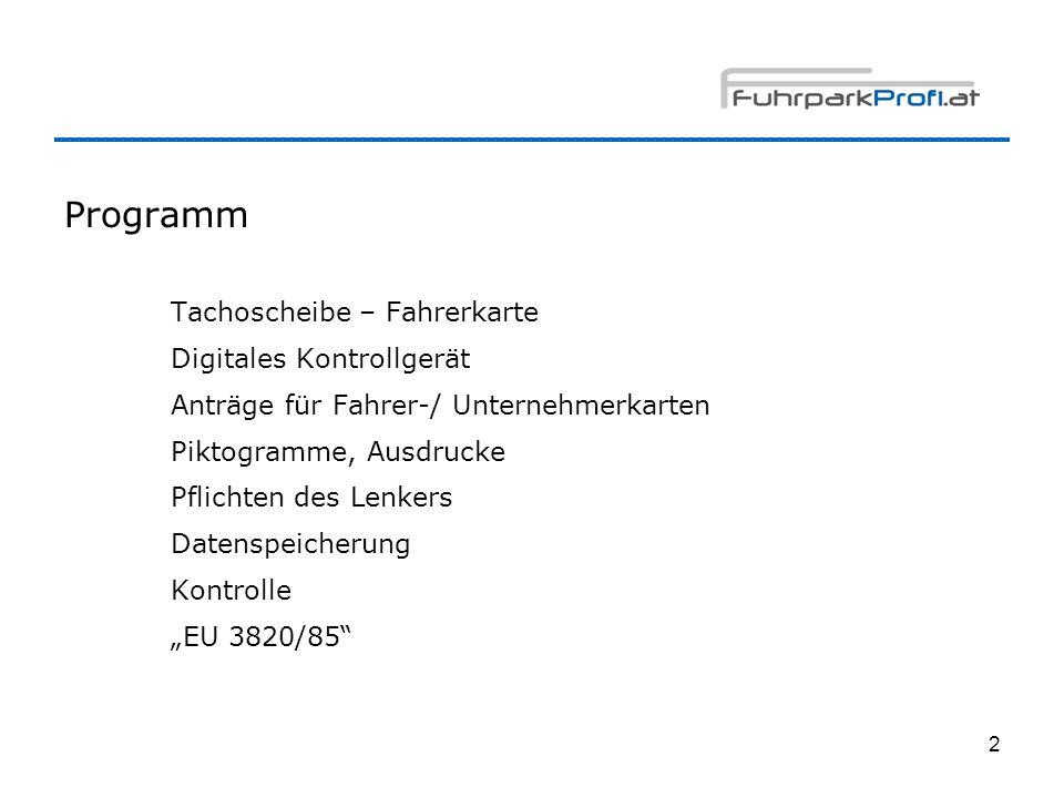 Programm Tachoscheibe – Fahrerkarte Digitales Kontrollgerät