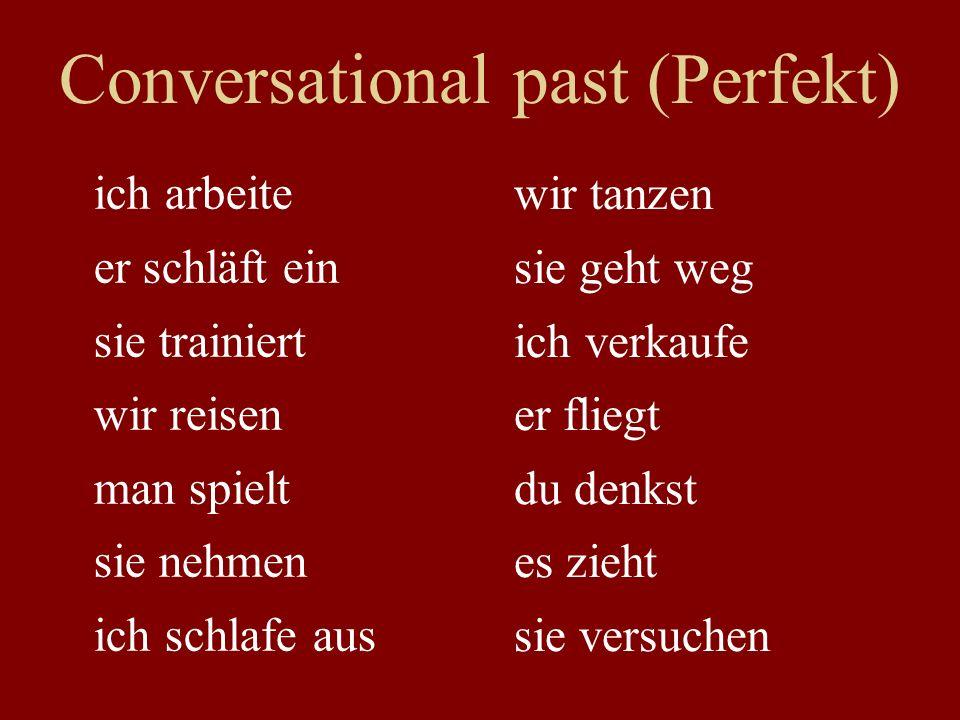 Conversational past (Perfekt)