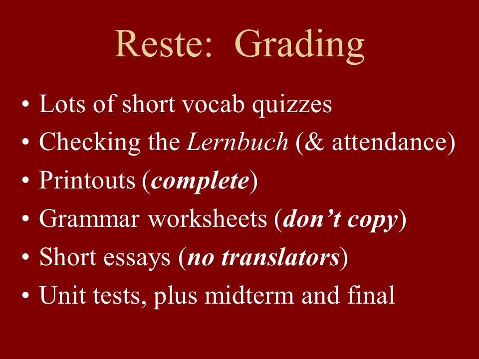 Reste: Grading Lots of short vocab quizzes